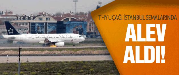 İstanbul'da uçak son dakika havada alev aldı