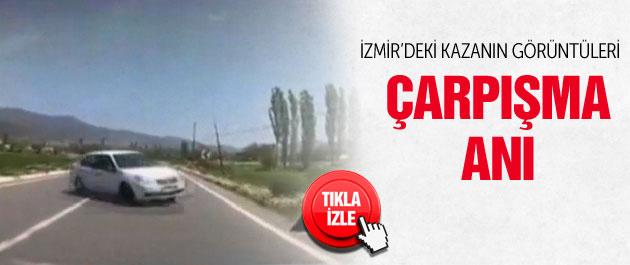 İzmir'de kaza çarpışma anı araçtaki kamerada