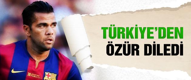 Dani Alves Türkiye'den özür diledi