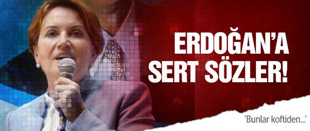 Akşener'den Erdoğan'a sert sözler! Bunlar koftiden...