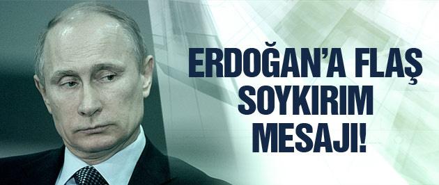Rusya'dan Erdoğan'a flaş soykırım mesajı!