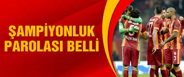 Galatasaray'da şampiyonluk parolası belli