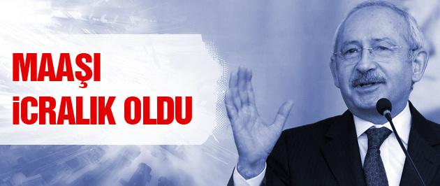 Kemal Kılıçdaroğlu icralık oldu