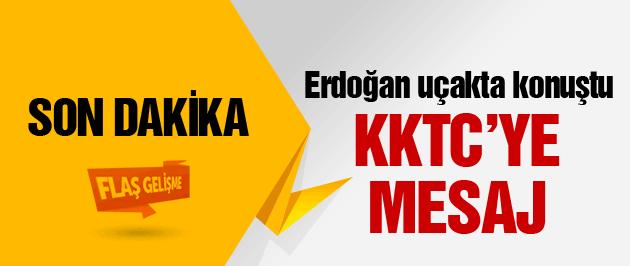 Erdoğan'dan flaş KKTC açıklaması