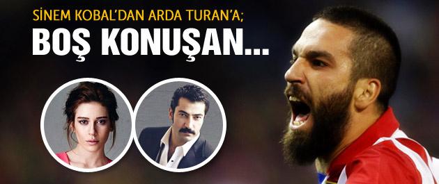 Sinem Kobal'dan Arda'ya şok yanıt!