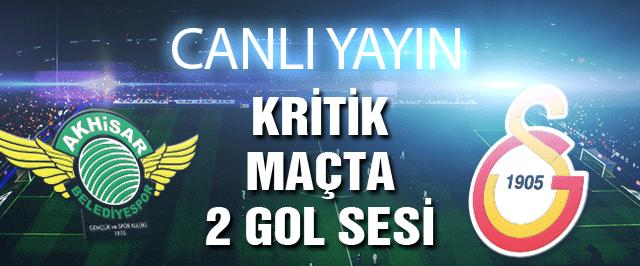Akhisar Galatasaray maçı (CANLI YAYIN)