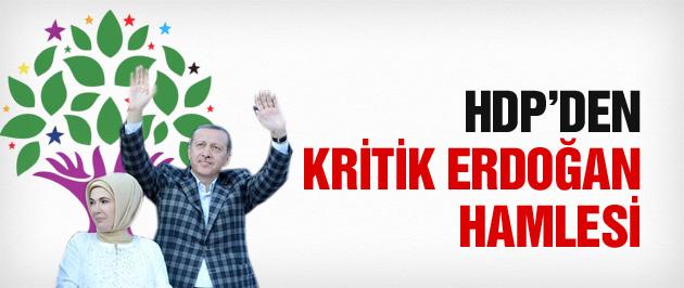 HDP'den son dakika Erdoğan hamlesi