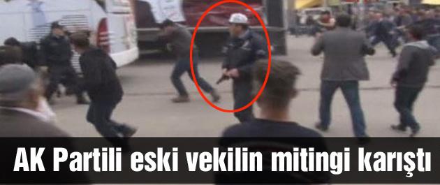 AK Partili eski vekilin mitinginde silahlar çekildi