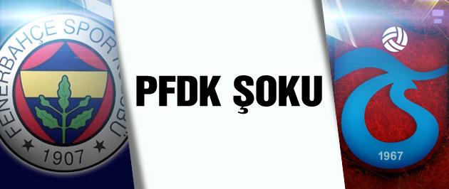 F.Bahçe ve Trabzon'a PFDK şoku!