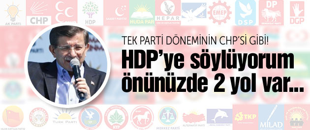 Davutoğlu: CHP Marksist, HDP terörist!