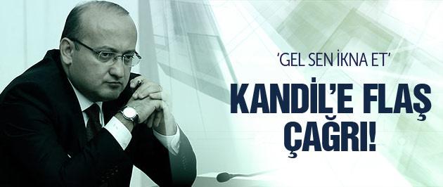 Akdoğan'dan Kandil'e flaş çağrı! Gel ikna et