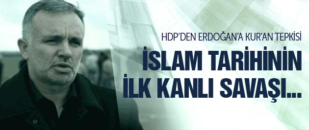 HDP'den Erdoğan'a Kur'an tepkisi!