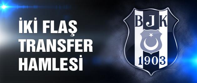 Beşiktaş'tan iki flaş hamle!