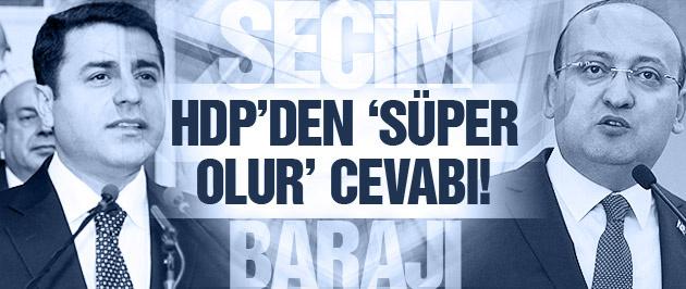 Demirtaş'tan Yalçın Akdoğan'a 'süper olur' cevabı!
