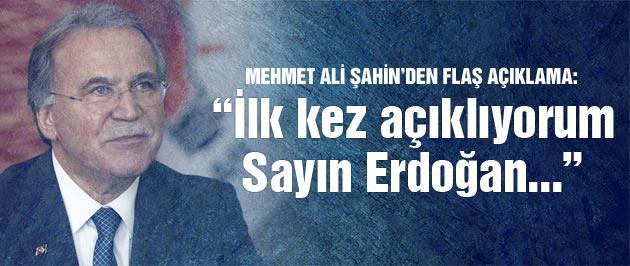 Mehmet Ali Şahin ilk kez açıkladı: Erdoğan beni çağırdı ve..