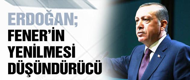 Erdoğan'dan Fenerbahçe yorumu
