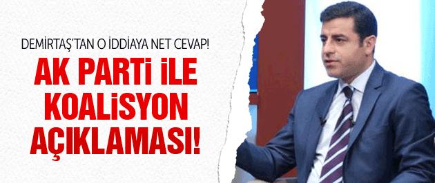 Demirtaş'tan AK Parti ile koalisyon açıklaması!