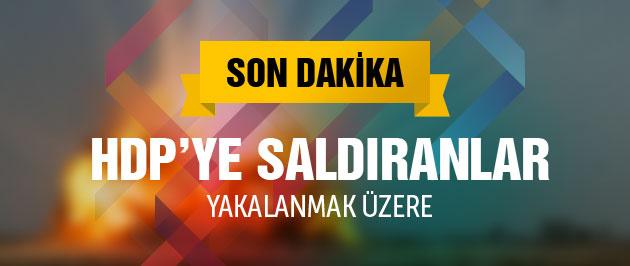 HDP'ye saldıranlar yakalanmak üzere