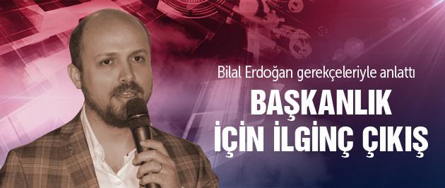 Bilal Erdoğan başkanlık için oy istedi