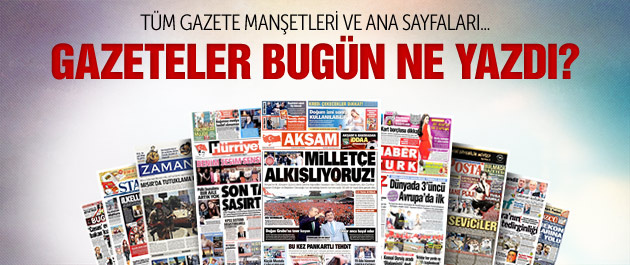 Gazete manşetleri 23 Mayıs 2015