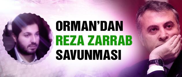 Fikret Orman'ın Reza Zarrab savunması