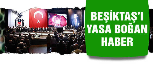 Beşiktaş'yı yıkan ölüm haberi!