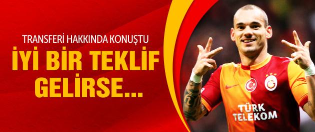 Sneijder'den çok çarpıcı transfer sözleri!