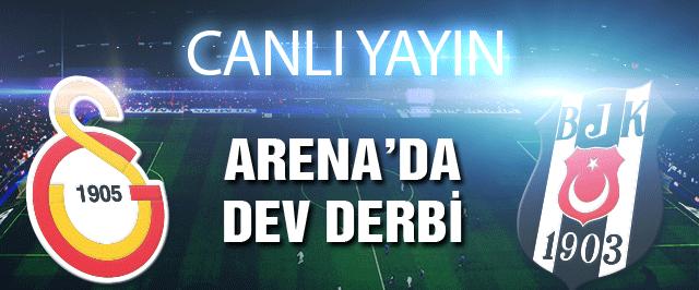 Galatasaray Beşiktaş derbisi (Canlı yayını)