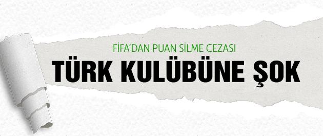 FIFA'dan Türk kulübüne şok ceza!