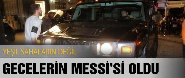 Yeşil sahaların değil gecelerin Messi'si oldu