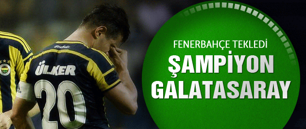 F.Bahçe tekledi şampiyon Galatasaray