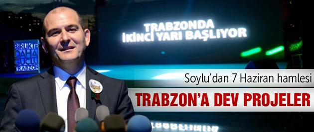 Soylu'dan Trabzon'a 24 özel proje!