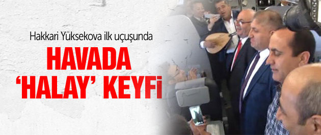 Hakkari Yüksekova havalimanı ilk 'halaylı' uçuş