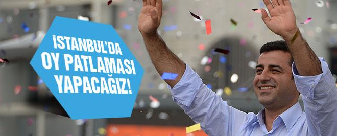 'HDP İstanbul'da oy patlaması yapacak!'