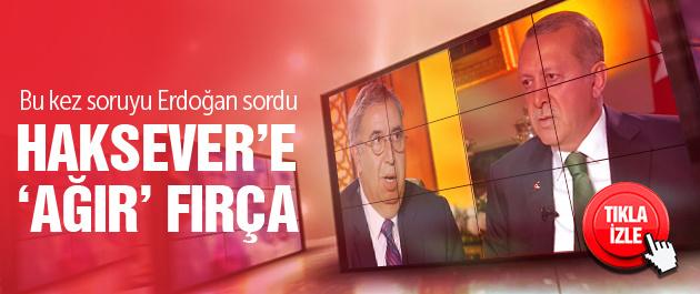 Erdoğan'dan Haksever'e HDP fırçası!