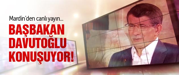 Başbakan Davutoğlu konuşuyor!
