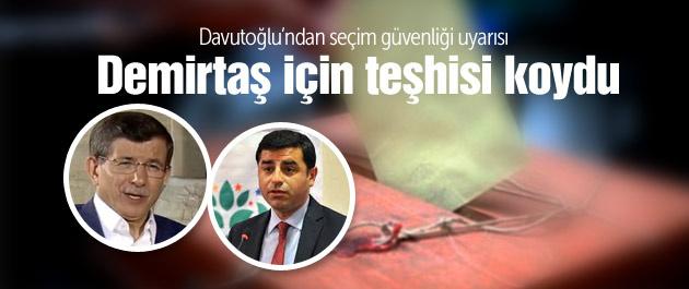 Davutoğlu'ndan Demirtaş'a teşhis!