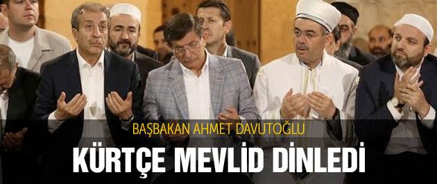 Başbakan Davutoğlu Kürtçe Mevlid dinledi
