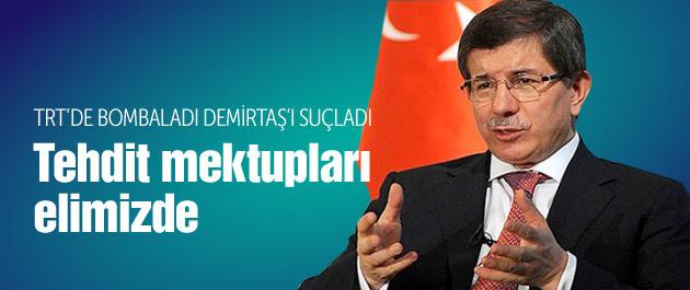 Davutoğlu HDP'yi bombaladı tehdit mektubu iddiası