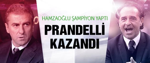 Hamzaoğlu şampiyon yaptı Prandelli kazandı