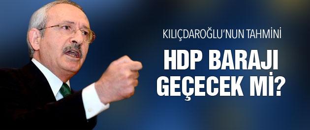 Kılıçdaroğlu'ndan HDP tahmini Barajı geçecek mi?