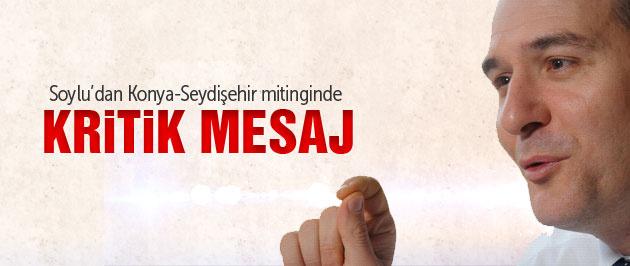 Süleyman Soylu Konya mitinginde bomba açıklamalar