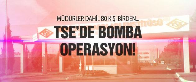 TSE'de bomba operasyon! 80 kişi birden...