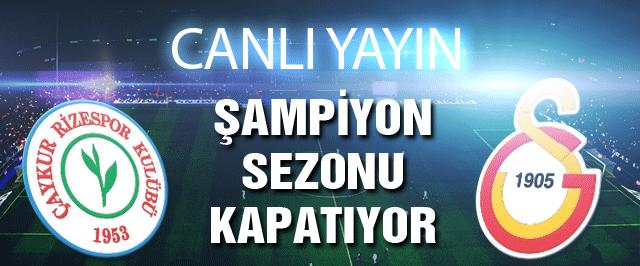 Çaykur Rizespor Galatasaray maçı (Canlı yayını)