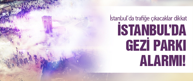 Gezi'nin yıldönümünde Taksim kapalı