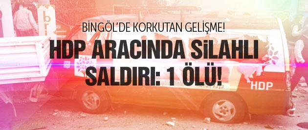 HDP seçim aracına silahlı saldırı: 1 ölü!