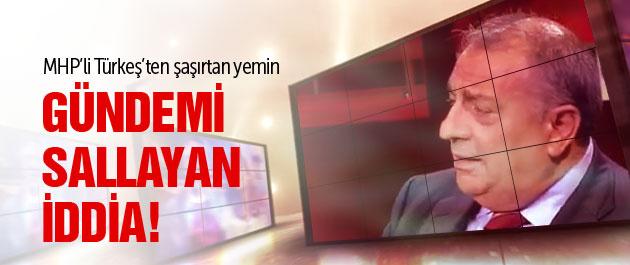 MHP'li Türkeş'ten MİT yemini!