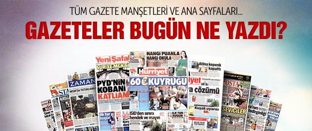 Gazete manşetleri 30 Haziran 2015