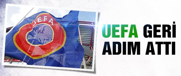 UEFA geri adım attı!