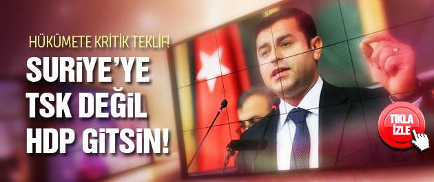 Demirtaş'tan hükümete PYD teklifi!